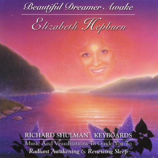 Beautiful-Dreamer-Awake-with-Elizabeth-Hepburn