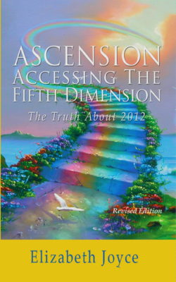 Ascension - Accessing the Fifth Dimension